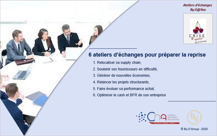 Ateliers d'échanges By.O / CNA pour préparer la reprise et renforcer votre écosystème fournisseurs