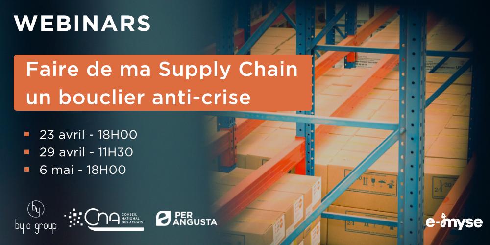 Webinar : Faire de ma Supply Chain un bouclier anti-crise : localisation, agilité, résilience et leviers alternatifs de création de valeur