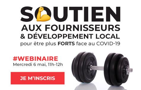 Soutien aux fournisseurs et développement local pour être plus forts face au COVID-19