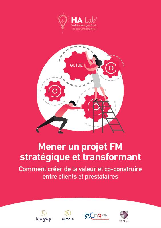 Mener un projet FM stratégique et transformant