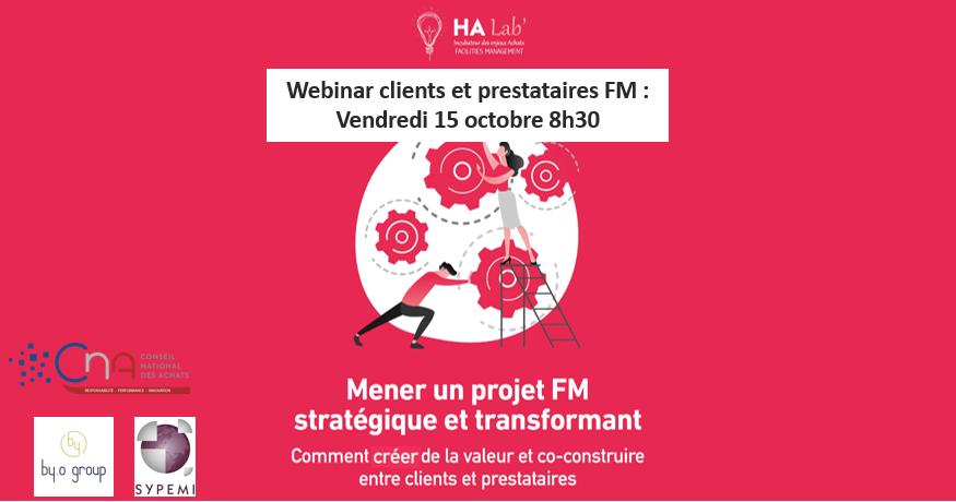 Webinar le 15 octobre 2021 : clients et prestataires FM