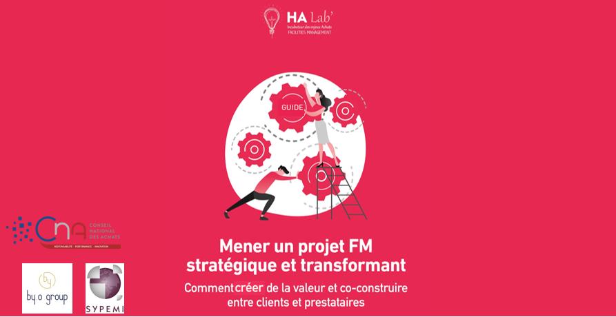 """Guide """"Mener un projet FM stratégique et transformant"""" à télécharger"""